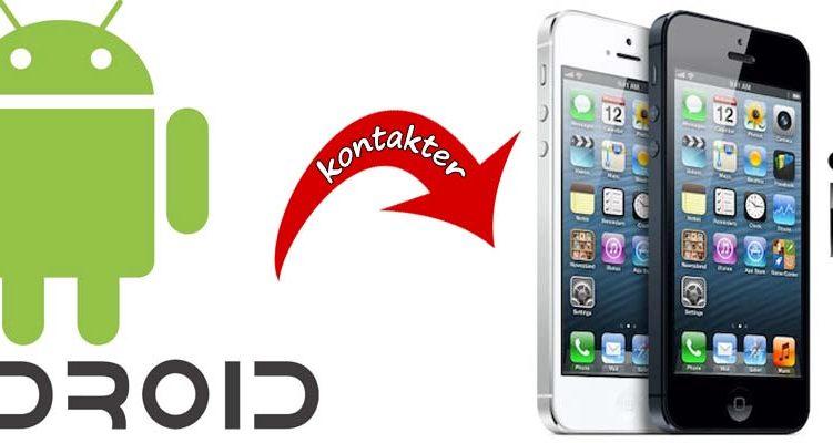 Overfør kontakter fra Android til iPhone/iPad